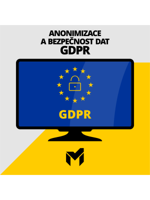 Anonymizace a bezpečnost dat GDPR